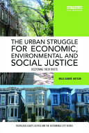 The Urban Struggle for Economic, Environmental and Social Justice Pdf/ePub eBook
