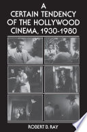 """""""A Certain Tendency of the Hollywood Cinema, 1930-1980"""" by Robert B. Ray"""