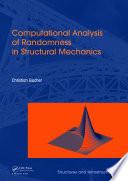 Computational Analysis of Randomness in Structural Mechanics