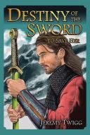 Pdf Destiny of the Sword Telecharger