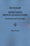 Dictionary of Americanized French Canadian Names