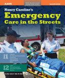 Nancy Caroline s Emergency Care in the Streets  Includes Navigate 2 Preferred Access   Nancy Caroline s Emergency Care in the Streets Student Workbook