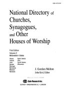 National Directory of Churches  Synagogues  and Other Houses of Worship