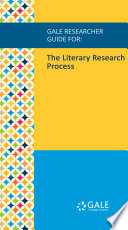 Gale Researcher Guide For The Literary Research Process