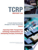 Improving Public Transportation Technology Implementations and Anticipating Emerging Technologies