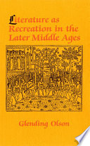 Literature As Recreation In The Later Middle Ages