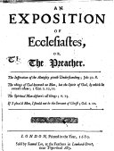 An Exposition of Ecclesiastes, Or, the Preacher. [With the Text.]