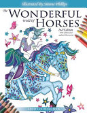 The Wonderful World of Horses   Adult Coloring Book   2nd Edition