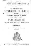 Prize Book Catalogue  A general catalogue of books kept for sale at the People s Depository for Ontario  etc
