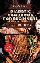 Diabetic Cookbook for Beginners   Beef Recipes