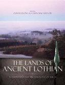 The Lands of Ancient Lothian