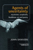Agents of uncertainty