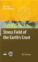 Stress Field of the Earth s Crust