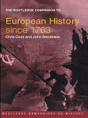 The Routledge Companion to Modern European History Since 1763