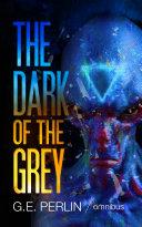 The Dark of The Grey: Omnibus Pdf/ePub eBook