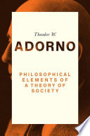Philosophical Elements of a Theory of Society
