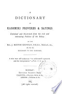 A dictionary of Kashmiri proverbs, explained by J.H. Knowles