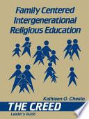 Family Centered Intergenerational Religious Education