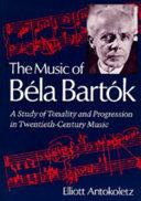 The Music of Béla Bartók