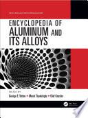 """Encyclopedia of Aluminum and Its Alloys, Two-Volume Set (Print)"" by George E. Totten, Murat Tiryakioglu, Olaf Kessler"