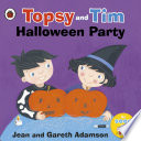 Topsy and Tim  Halloween Party