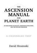 The Ascension Manual for Planet Earth