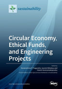 Circular Economy, Ethical Funds, and Engineering Projects