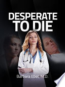 Desperate to Die