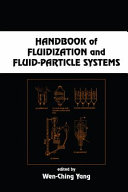 Handbook of Fluidization and Fluid-Particle Systems