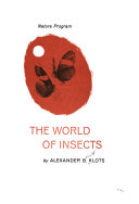 The World of Insects