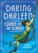 Daring Darleen, Queen of the Screen [Pdf/ePub] eBook