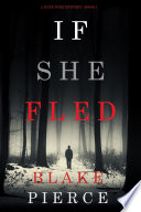 If She Fled  A Kate Wise Mystery   Book 5