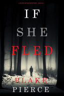 Pdf If She Fled (A Kate Wise Mystery—Book 5) Telecharger