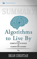Summary of Algorithms to Live By Book
