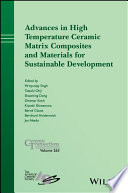 Advances in High Temperature Ceramic Matrix Composites and Materials for Sustainable Development
