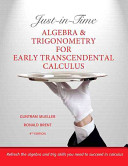Just in time Algebra and Trigonometry for Early Transcendental Calculus