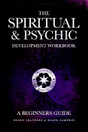 The Spiritual   Psychic Development Workbook   A Beginners Guide