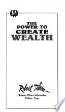 The Power to Create Wealth