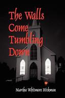 The Walls Come Tumbling Down Book PDF