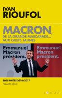 Macron, la grande mascarade