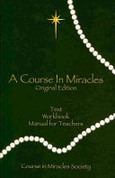 Course in Miracles: Includes Text, Workbook for Students, Manual for Teachers) (H)