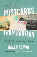 Postcards from Babylon  The Church In American Exile