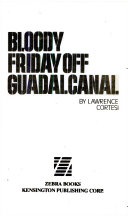 Bloody Friday Off Guadalcanal Book PDF