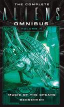 The Complete Aliens Omnibus: Volume Four
