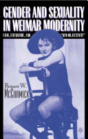 Gender and Sexuality in Weimar Modernity