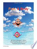Truyện ngụ ngôn về bạn bè Fishi & Birdy – A Fable of Friends