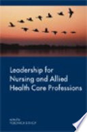 Ebook Leadership For Nursing And Allied Health Care Professions