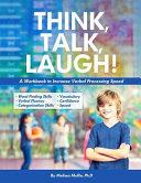 Think, Talk, Laugh!
