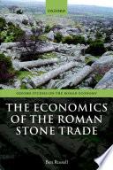 The Economics of the Roman Stone Trade