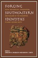 Forging Southeastern Identities
